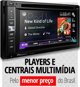 Players e Centrais Multimídia