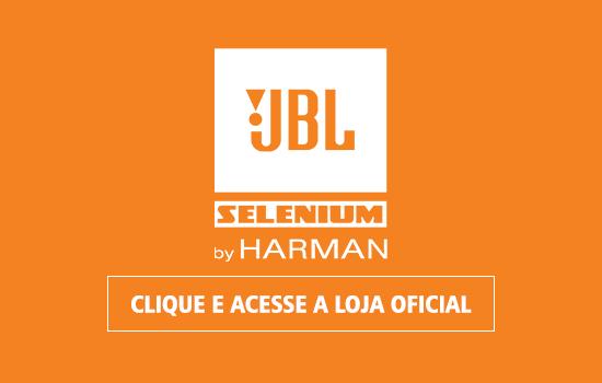 Linha JBL Selenium com super ofertas!